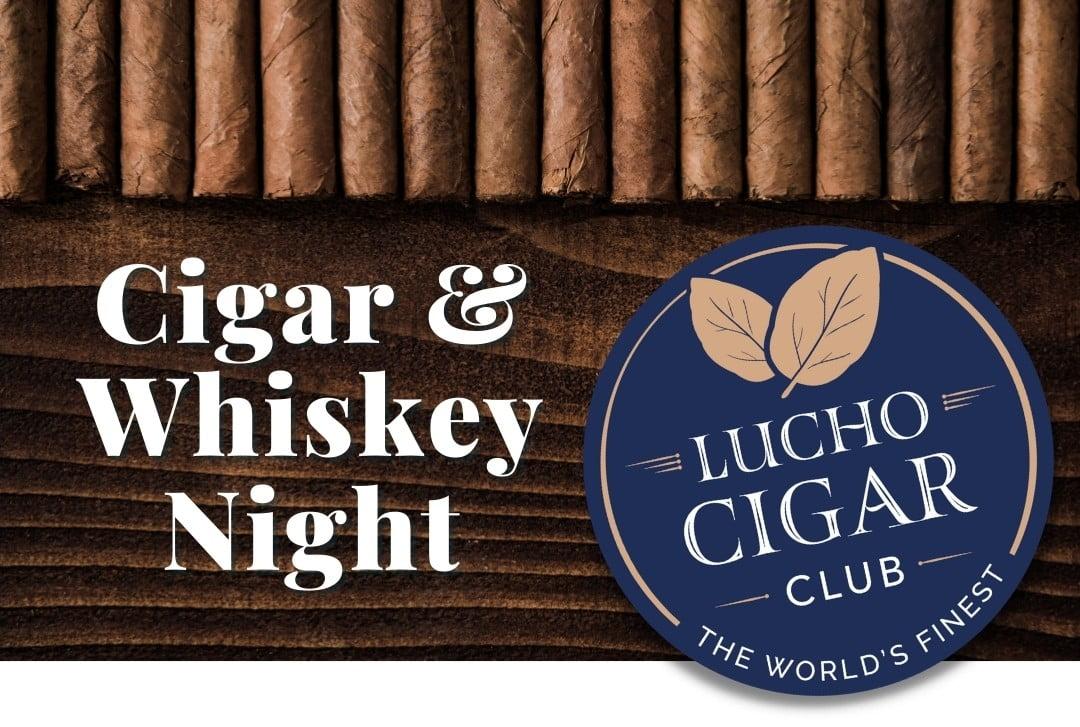 Cigar and Whiskey Night